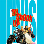 ALL SHOOK UP 20 Jul 2016 – 23 Jul 2016
