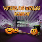 Witches and Wizards Academy – 26th October 2016