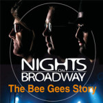 The Bee Gee's Story – Nights on Broadway
