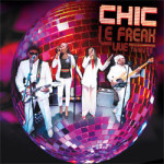A Tribute To Nile Rodgers & Chic Le-Freak on Sunday 27th August 2017