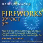 Firework Night at Hadlow Manor – Sunday 29th October 2017