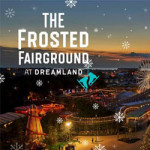Frosted Fairground at Dreamland – 1st December 2017 to 3rd January 2018