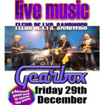 Gearbox – Live Music at Fleur De Lis Hotel – Friday 29th December 2017