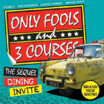 Only fools & 3 courses comedy dining – The Sequel at Mercure Maidstone, Friday 26th January 2018