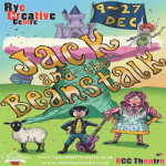 Rye Panto – Jack & The Beanstalk at Rye Creative Centre – 21st to 24th December 2017