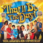 That'll be the Day at Margate Winter Gardens – Friday 9th February 2018