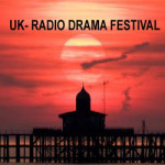 2018 UK International Radio Drama Festival at Herne Bay – 19th to 23rd March