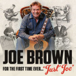 Joe Brown Solo Show – 'Just Joe'. Plus Special Guest Henry Gross – Monday 19th February 2018