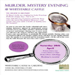 Murder Mystery Evening at Whitstable Castle and Gardens – Saturday 28th April 2018