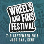 Wheels & Fins Action Sports & Music Festival at Joss Bay Beach – 7th to 9th September 2018