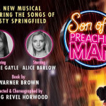 Son of a Preacher Man – The Orchard Theatre on 26th to 30th June 2018