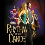 Rhythm of the Dance at Central Theatre – Friday 22 June 2018