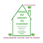 Stronger Kent community Fair in Canterbury at Westgate Hall – Friday 15th June 2018
