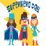 Superhero Day at Dreamland Margate – Monday 6th August 2018