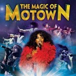 The Magic of Motown at Churchill Theatre Bromley – 25th August 2018