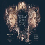 Sicilian Ghost Story at The Gulbenkian – Saturday 8th September 2018