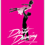 Dirty Dancing – The Orchard Theatre on Monday 1st October 2018